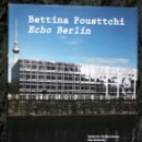 Arte: BETTINA POUSTTCHI - ECHO BERLIN - WALTHER KOENIG (NOVEMBER 8, 2010),. Lote 113101059
