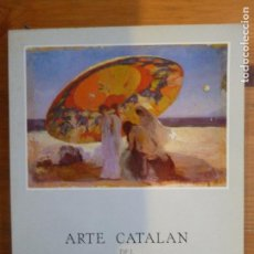 Arte: ARTE CATALAN DEL MUSEO DE ARTE MODERNO DE BARCELONA MUSEO MUNICIPAL 1984 170PP. Lote 113124067