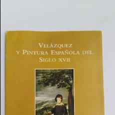 Arte: VELAZQUEZ Y PINTURA ESPAÑOLA DEL SIGLO XVII. MUSEO NACIONAL DEL PRADO. W. Lote 113751319