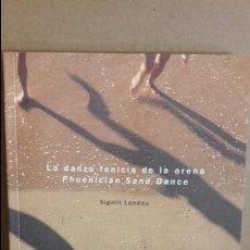 Arte: LA DANZA FENICIA DE LA ARENA / PHOENICIAN SAND DANCE / SIGALIT LANDAU / MACBA / NUEVO.. Lote 114093863