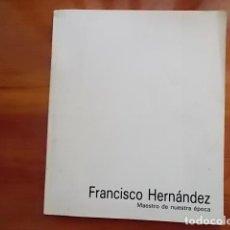 Art: CATALOGO DE FRANCISCO HERNANDEZ TENEMOS OBRA DE ESTE GENIAL PINTOR DIBUJOS Y OLEO. Lote 114099319
