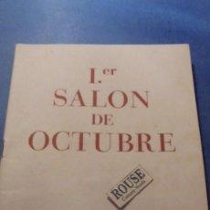 Arte: CATALOGO I.ER. SALON DE OCTUBRE GALERIAS LAYETANAS BARCELONA 1948 ILUSTRADO 24 PAG. . Lote 114429699
