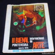 Arte: II BIENAL INTERNACIONAL DE ARTE, PONTEVEDRA AGOSTO 1976. Lote 114743643