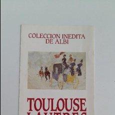 Arte: COLECCION INEDITA DE ALBI. TOULOUSE LAUTREC DIBUJOS Y ACUARELAS. W. Lote 114865151