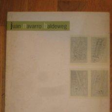 Arte: CATALOGO EXPOSICIÓN. JUAN NAVARRO BALDEWEG. 1998.. Lote 114969155