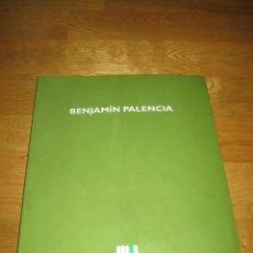 Arte: CATALOGO EXPOSICIÓN. BENJAMÍN PALENCIA. 1997-1998. Lote 114994927