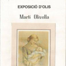 Arte: DIPTIC CATÀLEG EXPOSICIÓ OBRA D'EN MARTÍ OLIVELLA - 1986 - (15X21). Lote 116182147