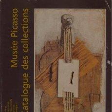 Arte: MUSÉE PICASSO. CATALOGUE SOMMAIRE DES COLLECTIONS. Lote 116325775