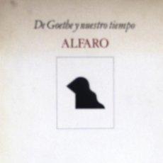 Arte: ALFARO. DE GOETHE Y NUESTRO TIEMPO. CATÁLOGO EXPO FUNDACIÓN MAPFRE 1989. 124 PGS. 27 X 21 CMS.. Lote 116334471