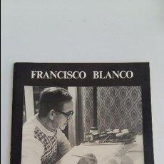 Arte: SALA BARBASAN. FRANCISCO BLANCO. PINTOR NAIF. ZARAGOZA 1979. DEDICADA POR EL ARTISTA. Lote 116412695