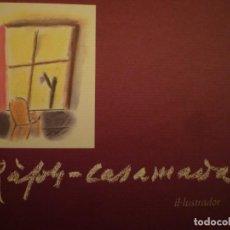 Arte: ALBERT RÀFOLS-CASAMADA. IL.LUSTRADOR. CÍRCULO DE LECTORES. 2001. Lote 116715879
