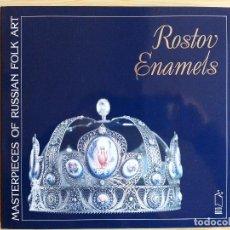 Arte: ARTE RUSO - ROSTOV ENAMELS - MASTERPIECES RUSSIAN FOLK ART - V. BORISOVA - 1995. Lote 116719551