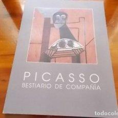 Arte: MAGNIFICO LIBRO DE ARTE / PICASSO BESTIARIO DE COMPAÑIA / RAFAEL INGLADA . Lote 117059331