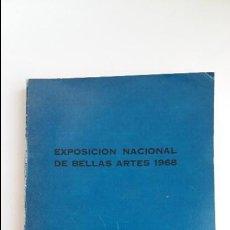 Arte: EXPOSICION NACIONAL DE BELLAS ARTES 1968. CATALOGO. W. Lote 117096455