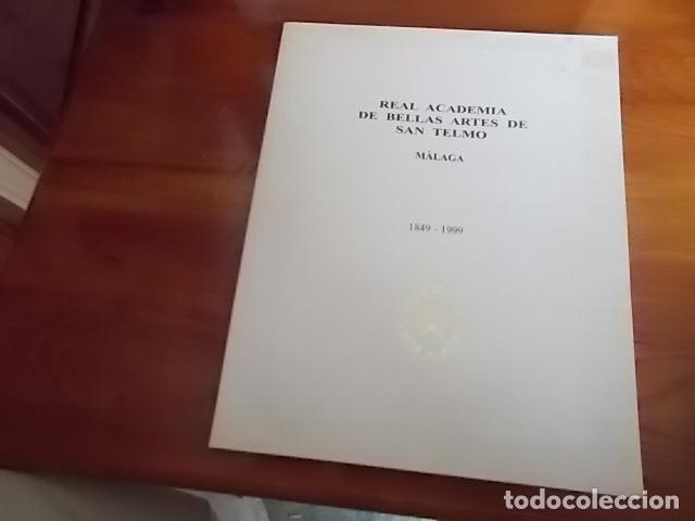 EXCELENTE CATALOGO/ REAL ACADEMIA DE BELLAS AARTES DE SAN TELMO/ MUY ILUSTRADO CON FOTOS DE CUAD (Arte - Catálogos)