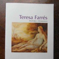 Arte: CATALEG DE L'EXPOSICIO. CLAUSTRE DEL MONESTIR DE SANT CUGAT DE VALLES. 1999. TERESA FARRES. Lote 117144859
