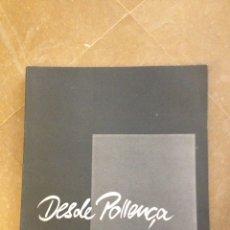 Arte: DESDE POLLENÇA (GALERIES BENNÀSSAR. POLLENÇA) 1990. Lote 117295107