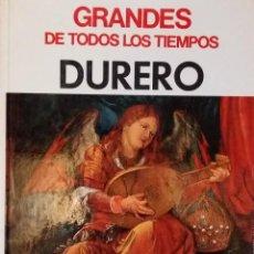 Arte: GRANDES DE TODOS LOS TIEMPOS. DURERO. Lote 117393631