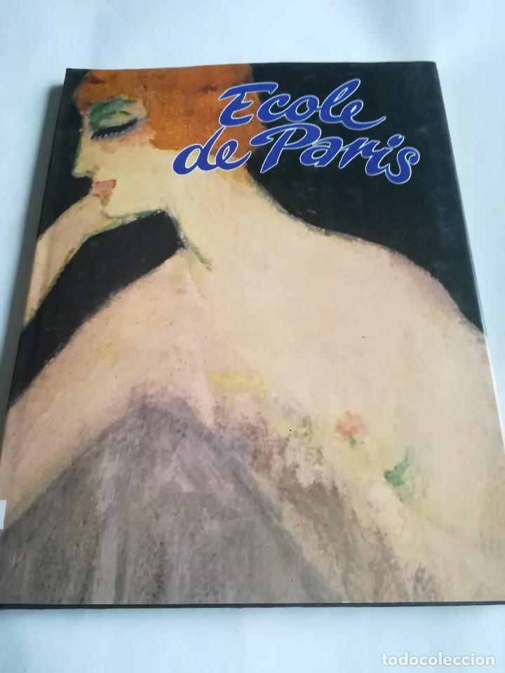 ECOLE DE PARIS, EN FRANCÉS, 1992, ISBN 2865351718 (Arte - Catálogos)