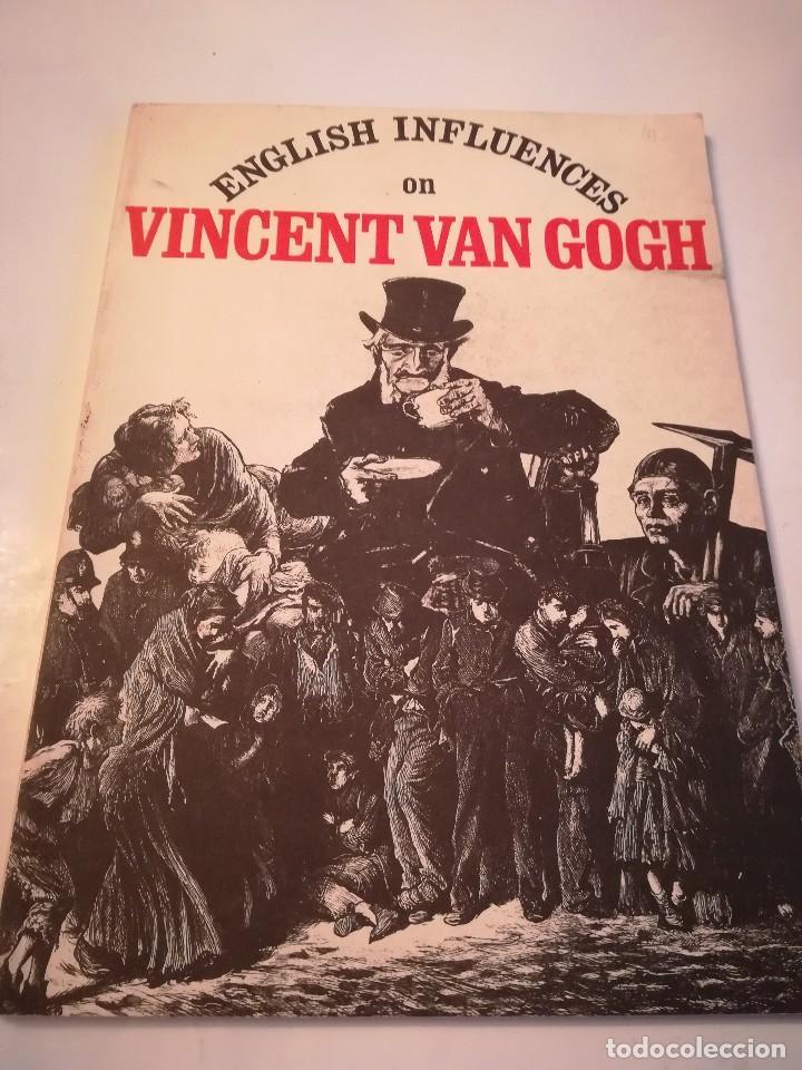 ENGLISH INFLUENCES ON VINCENT VAN GOGH, CATALOGO DE LA EXPOSICIÓN DE NOTTINGHAM, 1974-75 (Arte - Catálogos)