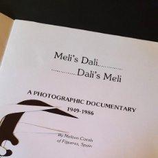Arte: DALI - MELI'S DALI – DALI'S MELI - 1987 - FIRMADO Y DEDICADO MELI. Lote 117810031