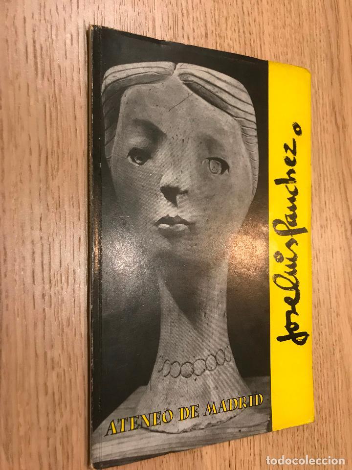 ANGEL FERRANT EL ESCULTOR JOSE LUIS SANCHEZ ATENEO 1955 (Arte - Catálogos)