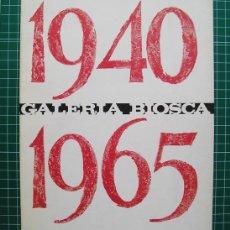 Arte: ANTONIO CLAVÉ – TEXTO DE JUAN ANTONIO GAYÁ NUÑO - 25 ANIVERSARIO GALERÍA BIOSCA, MADRID, 1965. Lote 118855503