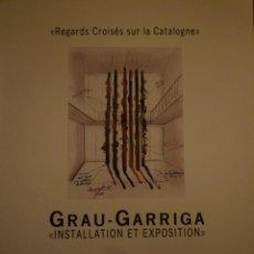 Arte: JOSEP GRAU-GARRIGA. MAISON DES CULTURES FRONTIERES DE FREYMING-MERLEBACH. 1990. Lote 119507619