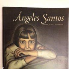 Arte: ANGELES SANTOS. CATÁLOGO EXPOSICIÓN FUNDACIÓN BBK, 2003.. Lote 119531159
