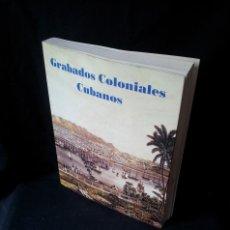 Arte: GRABADOS COLONIALES CUBANOS - EXPOSICION EN SALA ALAMEDA 1999 - MALAGA. Lote 119555407