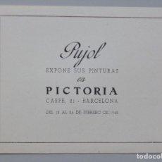 Arte: JOSEP PUJOL I RIPOLL // INVITACIÓN CATÁLOGO EXPOSICIÓN // 1943 // SALA PICTORIA // BARCELONA. Lote 119692651