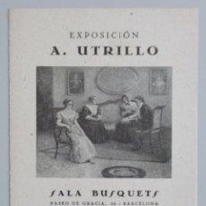 Arte: ANTONI UTRILLO // INVITACIÓN CATÁLOGO EXPOSICIÓN // AÑOS 40 // SALA BUSQUETS // BARCELONA. Lote 119693567