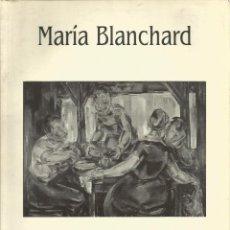 Arte: EXPOSICION MARIA BLANCHARD 41 PAGINAS . Lote 119905771