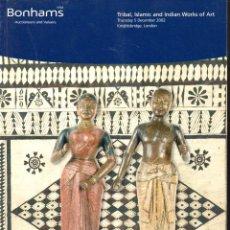 Arte: BONHAMS 5-XII-2007 -CATÁLOGO DE SUBASTA DE OBJETOS TRIBALES, ISLÁMICOS E INDIOS. Lote 120390983