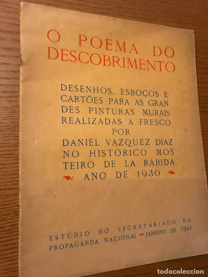 O POEMA DO DESCOBRIMENTO / DANIEL VAZQUEZ DIAZ / 1941 / DEDICADO POR VAZQUEZ DIAZ (Arte - Catálogos)