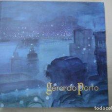 Arte: GERARDO PORTO 1994 RARO CATÁLOGO CON 89 PÁGINAS. Lote 218114283