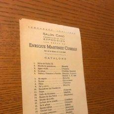 Arte: EXPOSICION ENRIQUE MARTINEZ CUBELLS / 23 MARZO 11 ABRIL 1941-1942 / SALON CANO / . Lote 121004731