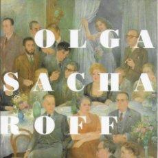 Arte: EL MON D' OLGA SACHAROFF. BCN : FUND. LA CAIXA, 1994. 24X20CM. 143 P.. Lote 121545499