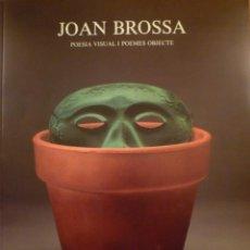Arte: JOAN BROSSA. POESIA VISUAL I POEMES OBJECTE. GALERIA JOAN PRATS. 1989. Lote 122175387