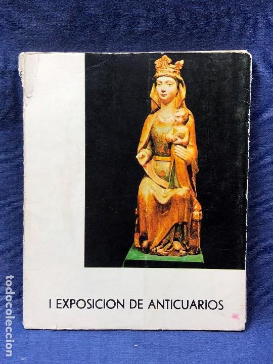 I EXPOSICION DE ANTICUARIOS MINISTERIO EDUCACION NACIONAL JUNIO 1966 CATALOGO CASON BUEN RETIRO 20CM (Arte - Catálogos)