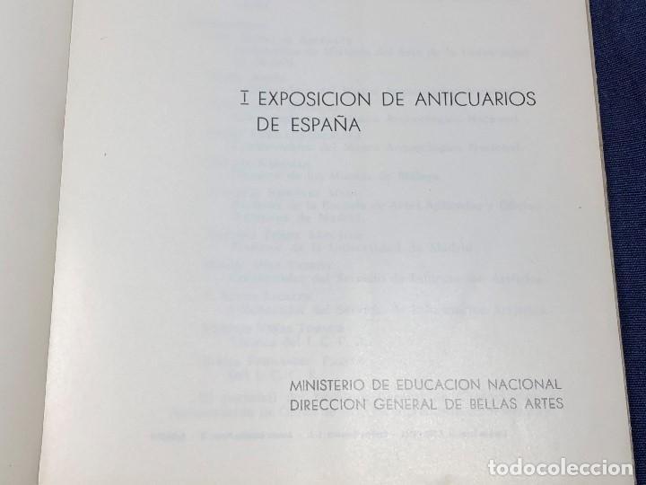 Arte: I exposicion de anticuarios ministerio educacion nacional junio 1966 catalogo cason buen retiro 20cm - Foto 4 - 122547363