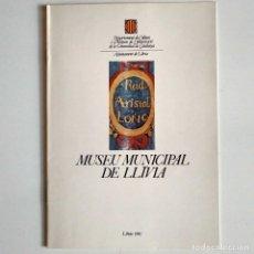 Arte: CATÀLEG MUSEU MUNICIPAL DE LLÍVIA 1981 DEPARTAMENT DE CULTURA GENERALITAT DE CATALUNYA . Lote 123135183