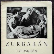 Arte: ZURBARÁN. CATÁLOGO DE LA EXPOSICIÓN. GRANADA. AÑO: 1953. TEXTO DE MARIA LUISA CATURLA.. Lote 124192927