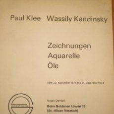 Arte: PAUL KLEE. WASSILY KANDINSKY. GALERIE D' ART MODERNE. 1974. Lote 124236319