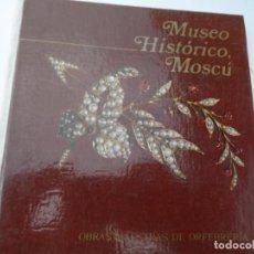 Arte: MUSEO HISTORICO MOSCU OBRAS MAESTRAS DE ORFEBRERIA. Lote 124647735
