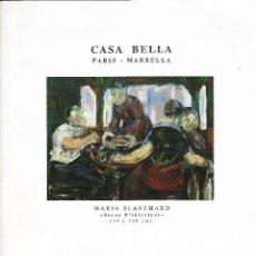 Arte: I EXPOSITION DE PEINTURES ESPAGNOLES ET EUROPÉENNES - MARBELLA FORUM - CASA BELLA, MARBELLA.. Lote 125380163