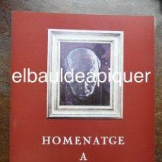 Arte: CATALOGO DE EXPOSICION HOMENATGE A PAU CASALS. 1978. Lote 126099863