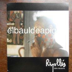 Arte: CATALOGO DE EXPOSICION RIPOLLES OBRA RECIENTE. ARCO 84. Lote 126100383