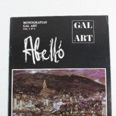 Arte: PR-219. ABELLÓ. MONOGRAFIAS GAL ART. VOL.1 Nº2. AÑO 1986.. Lote 126263895