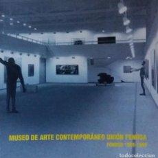 Arte: MUSEO DE ARTE CONTEMPORÁNEO UNIÓN FENOSA. FONDOS 1989-1998. Lote 126570955
